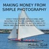 Make Money From Simple Photography Retouch/Resize (video 3)
